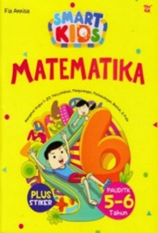 SMART KIDS MATEMATIKA PAUD TK 5-6 TAHUN (PLUS STIKER)en