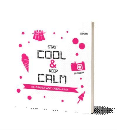 STAY COOL & KEEP CALM-HC TULUS BERSAHABAT KARENA ALLAHen