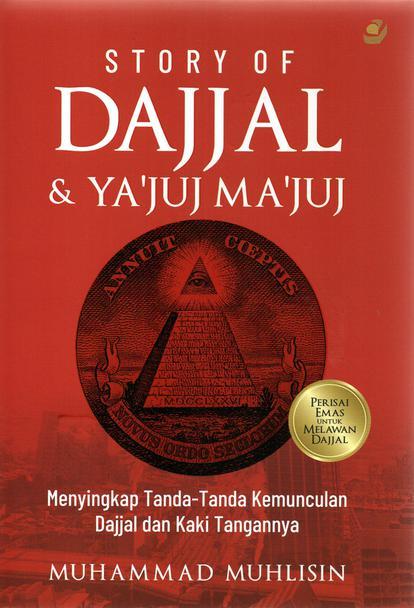 STORY OF DAJJAL  &  YA`JUJ MA`JUJen