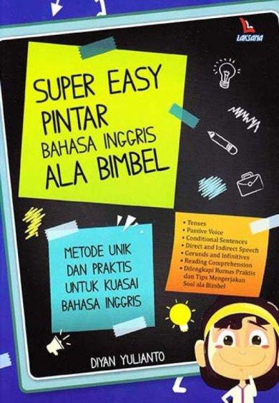 SUPER EASY PINTAR BAHASA INGGRIS ALA BIMBELen