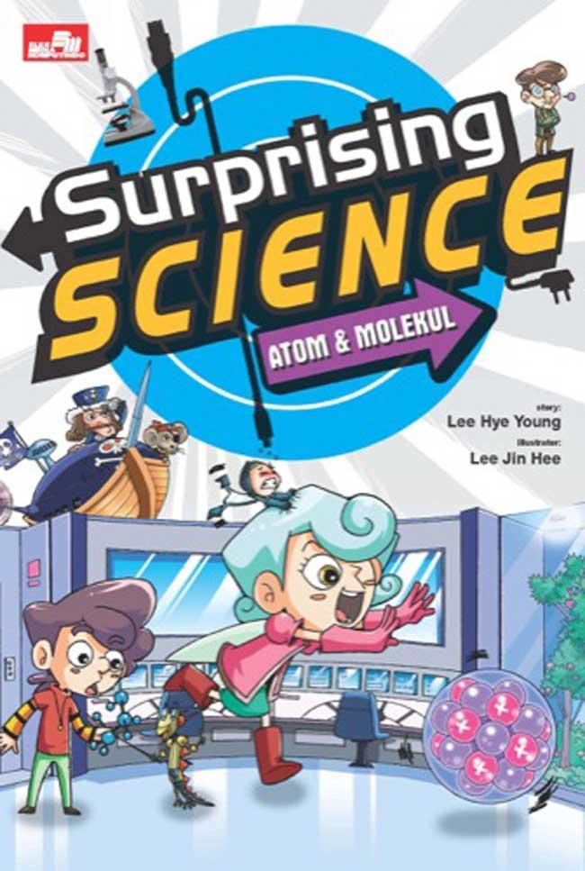 SURPRISING SCIENCE: ATOM DAN MOLEKULen