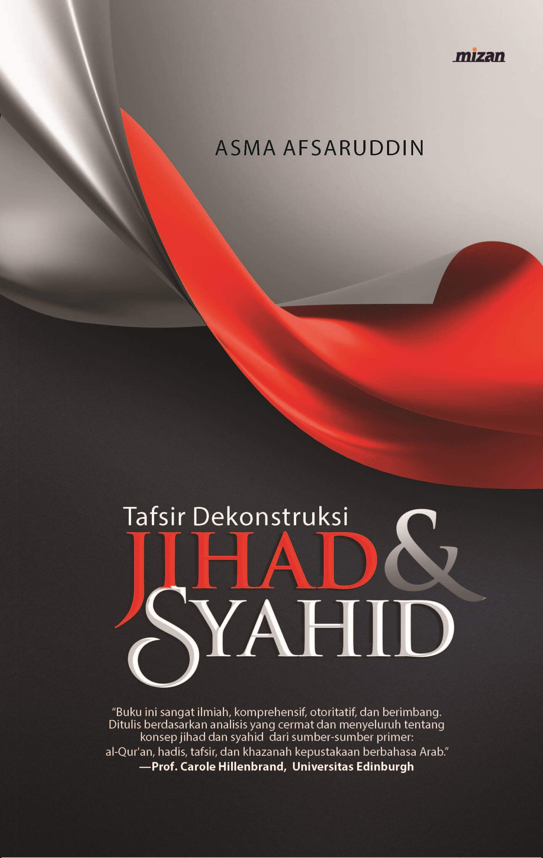 TAFSIR DEKONSTRUKSI JIHAD & SYAHIDen