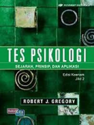 TES PSIKOLOGI ED.6 JL. 2 / ROBERT J. GREGORYen