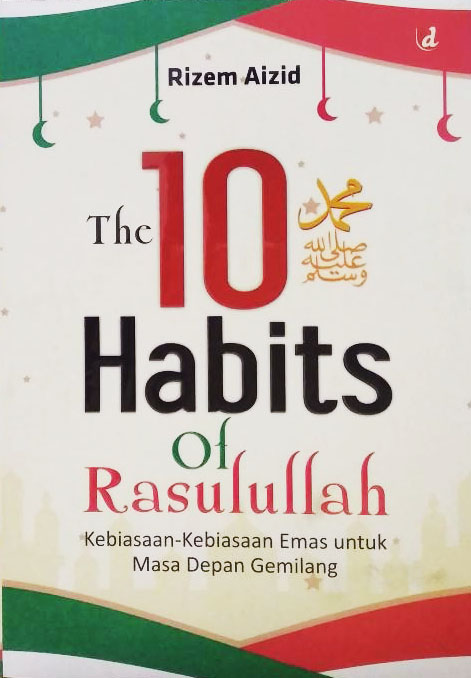 THE 10 HABITS OF RASULULLAHen