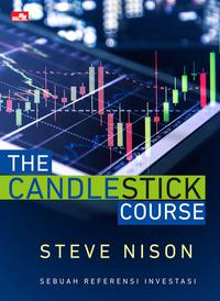 THE CANDLESTICK COURSE  SEBUAH REFERENSI INVESTASI [STEVE NISON]en