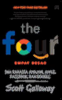 THE FOUR: DNA RAHASIA AMAZON, APPLE, FACEBOOK, DAN GOOGLEen