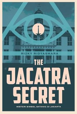 THE JACATRA SECRET MISTERI SIMBOL SATANIC DI JAKARTAen