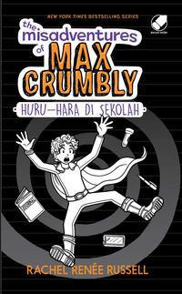 THE MISADVENTURE OF MAX CRUMBLY 2 : HURU-HARA DI SEKOLAHen