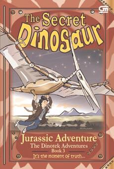 THE SECRET DINOSAUR BOOK#3: JURASSIC ADVENTUREen