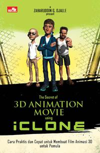 THE SECRET OF 3D ANIMATION MOVIE USING ICLONEen