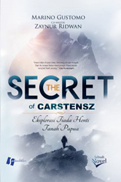 THE SECRET OF CARSTENSZ [MARINO GUSTOMO,ZAYNUR RIDWAN ]en
