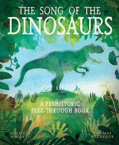 THE SONG OF THE DINOSAURS (HARDBACK)en