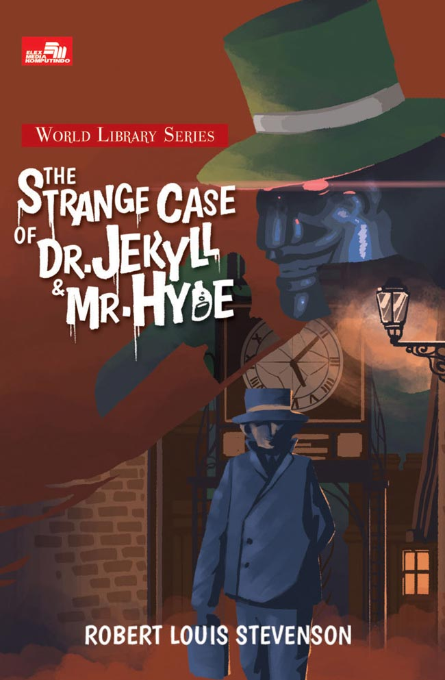 THE STRANGE CASE OF DR. JEKYLL AND MR. HYDEen