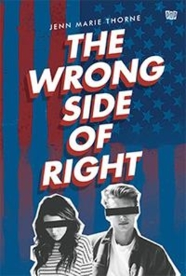 THE WRONG SIDE OF RIGHTen
