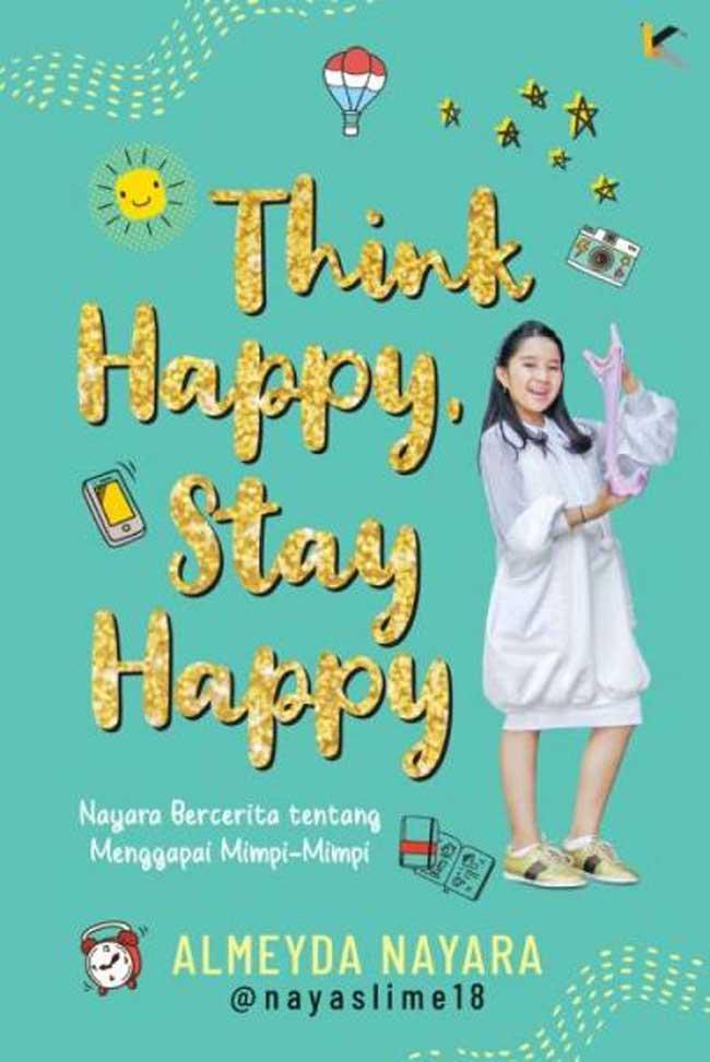 THINK HAPPY , STAY HAPPYen