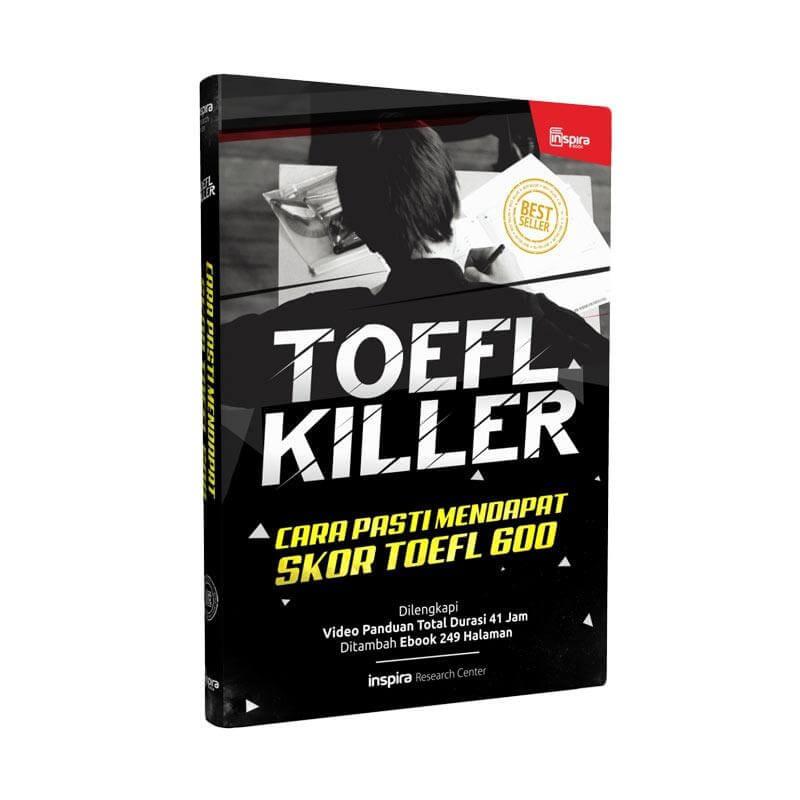 TOEFL KILLER CARA PASTI MENDAPAT SKOR TOEFL 600 DILENGKAPI VIDEOen