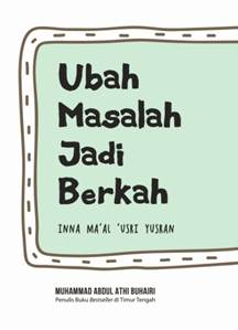 UBAH MASALAH JADI BERKAHen
