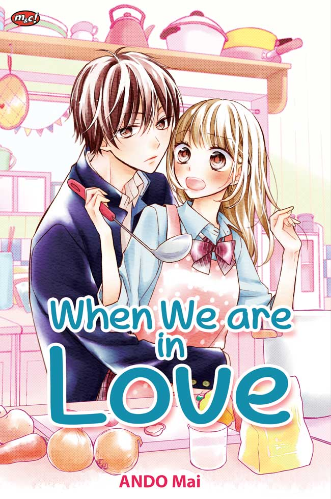 WHEN WE ARE IN LOVEen