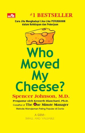 WHO MOVED MY CHEESE [EDISI 2019) HC [SPENCER JOHNSON]en
