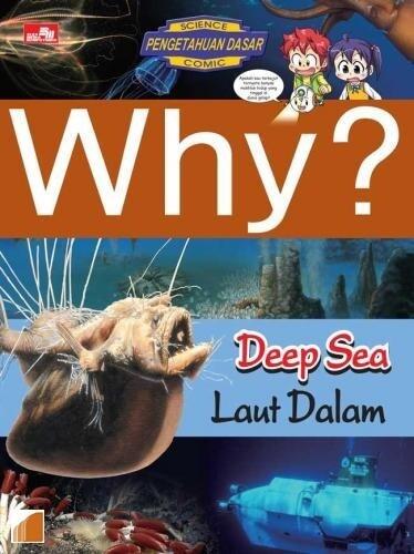WHY? DEEP SEAen