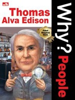 WHY? PEOPLE - THOMAS ALVA EDISONen